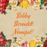 Bernadett névnapra képeslap
